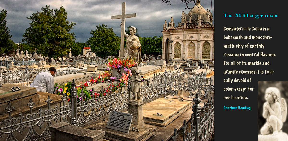 Cementerio de Colon is a behemoth and monochromatic city of earthly remains in central Havana. For all of its marble and granite excesses it is typically devoid of color, except for one location.