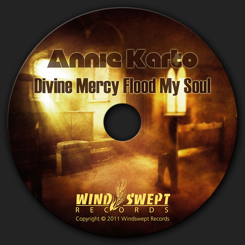 Compact Disk design for Divine Mercy Flood My Soul by Catholic singer and songwriter, Annie Karto.